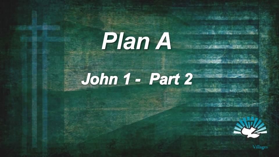 Gospel of John 1 (Part 2)