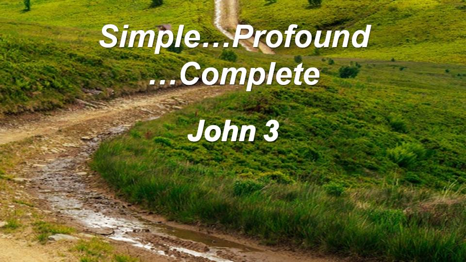 Gospel of John 3 (Part 2)