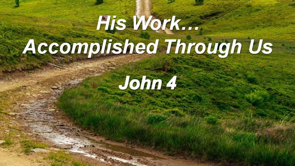 Gospel of John 4 (Part 1)