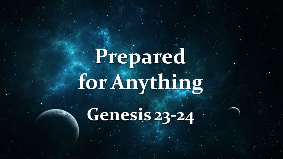 Book of Genesis 23 & 24